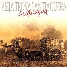 La manigua - CD Audio di Vieja Trova Santiaguera