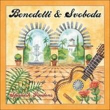 Spanish Gardens - CD Audio di George Svoboda,Fred Benedetti