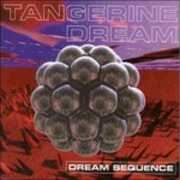CD Dream Sequence. The Best of Tangerine Dream