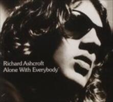 Alone with Everybody - CD Audio di Richard Ashcroft