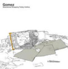 Abandoned Shopping Trolley Hotline - CD Audio di Gomez