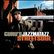 Streetsoul - CD Audio di Guru