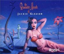 Romantic Moods of - CD Audio di Jackie Gleason
