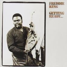 Getting Ready - CD Audio di Freddie King