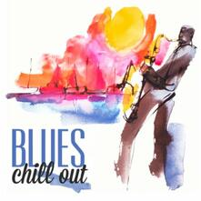 Blues Chill Out - CD Audio