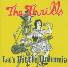 Let's Bottle Bohemia - CD Audio di Thrills
