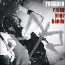 Raise Your Hands-Live - CD Audio di Reamonn
