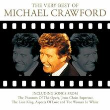 The Very Best of - CD Audio di Michael Crawford