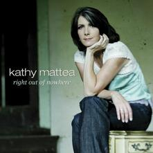 Right Out Nowhere - CD Audio di Kathy Mattea