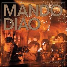 Hurricane Bar - CD Audio di Mando Diao