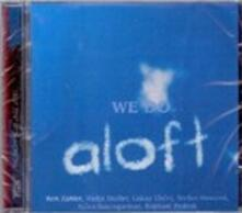 We Do Aloft - CD Audio di Ben Zahler