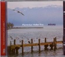 Aguas - CD Audio di Pierre-Luc Vallet