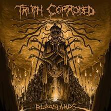 Bloodlands - Vinile LP di Truth Corroded