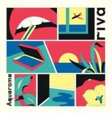 Riva - Vinile LP di Aquarama