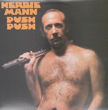 Push Push - Vinile LP di Herbie Mann