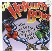You Can't Get Enough of That Stuff (180 gr.) - Vinile LP di Hokum Boys