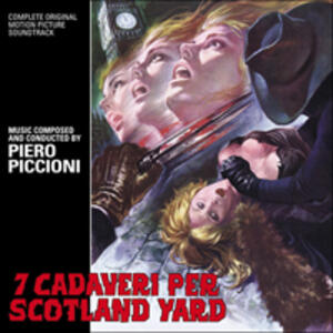 7 Cadaveri per Scotland Yard (Colonna Sonora) - Vinile LP di Piero Piccioni