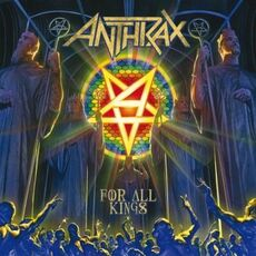 CD For All Kings Anthrax