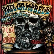 The Age of Absurdity - CD Audio di Phil Campbell,Bastard Sons