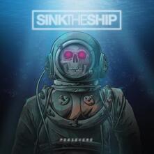Persevere - Vinile LP di Sink the Ship