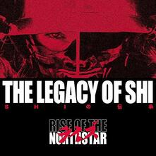 The Legacy of Shi - Vinile LP di Rise of the Northstar