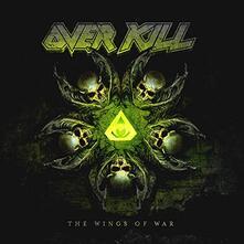 The Wings of War - CD Audio di Overkill