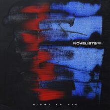 C'est la vie - Vinile LP di Novelists
