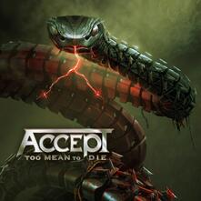 Too Mean to Die - CD Audio di Accept