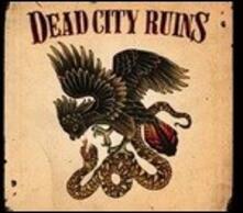 Dead City Ruins - Vinile LP di Dead City Ruins