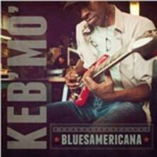 Bluesamericana - CD Audio di Keb' Mo'