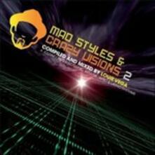 Mad Styles and Crazy Visions vol.2 - A - Vinile LP di Louie Vega