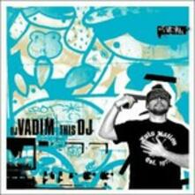 This dj - Vinile LP di DJ Vadim