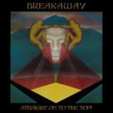 Straight to the Top - Vinile LP di Breakaways