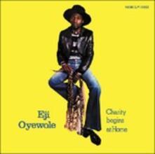 Charity Begins at Home - CD Audio di Eji Oyewole
