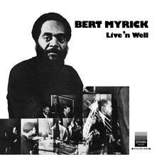 Live 'n Well - Vinile LP di Bert Myrick