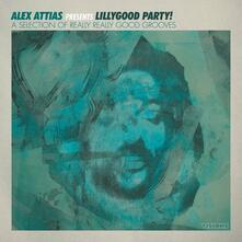 Alex Attias Presents Lillygood Party - Vinile LP