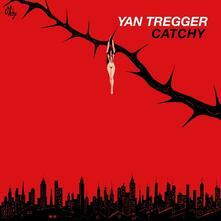 Catchy - Vinile LP di Yan Tregger