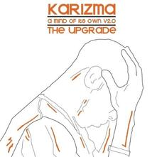 A Mind of Its Own vol.2. The Upgrade - Vinile LP di Karizma