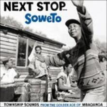 Next Stop Soweto - Vinile LP