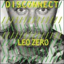 Disconnect - Vinile LP di Leo Zero