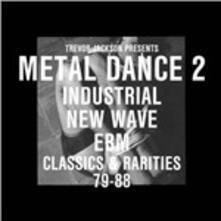 Metal Dance vol.2 (Selected by Trevor Jackson) - Vinile LP