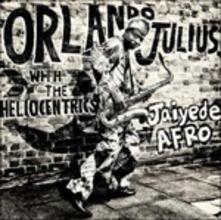 Jaiyede Afro - Vinile LP di Heliocentrics,Orlando Julius