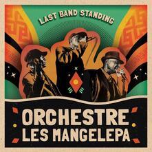 Last Band Standing - Vinile LP di Orchestre Les Mangelepa