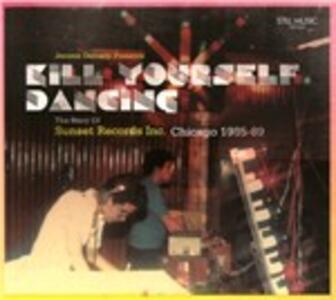 CD Kill Yourself Dancing