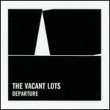 Departure - Vinile LP di Vacant Lots