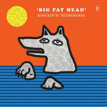Big Fat Head - Vinile LP di Kincaid