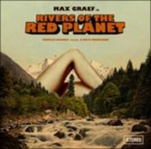 Rivers of the Red Planet - Vinile LP di Max Graef