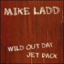 Wild Out Day Jet Pack - Vinile LP di Mike Ladd
