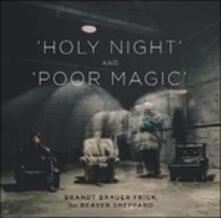 Holy Night Poor Magic - Vinile 7'' di Brandt Brauer Frick