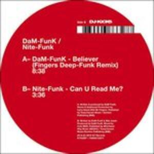 Vinile Believer - Can U Read Me? Dam-Funk Nite-Funk